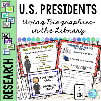 Library Task Cards: Biography Research: Presidents of the USA
