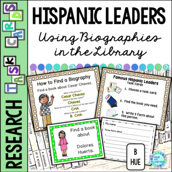 Library Task Cards: Biography Research: Famous Hispanic Leaders