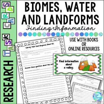 Library Skills: Task Cards for Science Research: Biomes, Water and Landforms