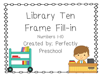Library Ten Frame Fill-in {Dollar Deal}