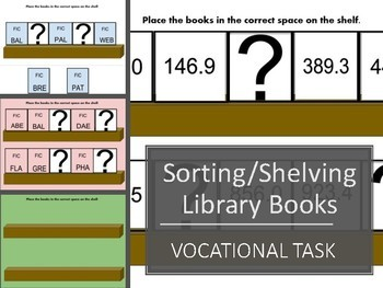 Library Vocational Task: Sorting and Shelving Books
