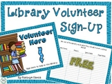 Back to School Library Volunteer Sign-Up Poster FREE