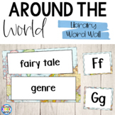 Library Word Wall - Around the World - Maps Theme