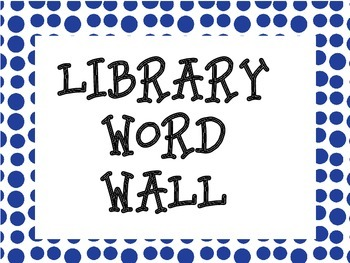 Library Word Wall Cards- Blue