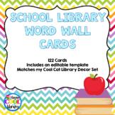 Library Word Wall (Chevron Theme)