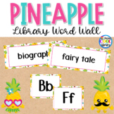 Library Word Wall - Pineapple Theme