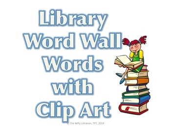 Library Word Wall Words with Pictures Clip Art Vocabulary (No Background)