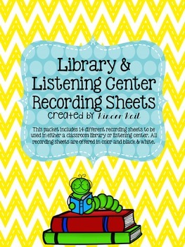 Listening Center and Library Recording Sheets