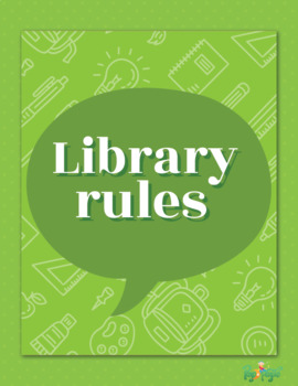 Library classroom rules