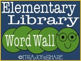 Library/Reading Word Wall