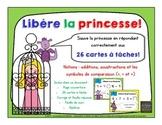 Libère la princesse! (26 cartes à tâche) [+,-,Comparaisons ( ou =)) {FRENCH}