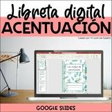 Libreta Digital Acentuación - SPANISH Accents Distance Learning