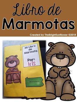 Libro de Marmotas- Groundhog Lap-book in Spanish