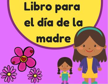 Libro para el dia de la madre (Mother's Day in Spanish book)
