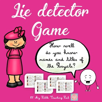 """Lie detector game - """"Royal family"""" special"""