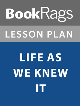 Life As We Knew It Lesson Plans