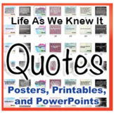 Life As We Knew It Novel Quotes Posters And Powerpoints ...