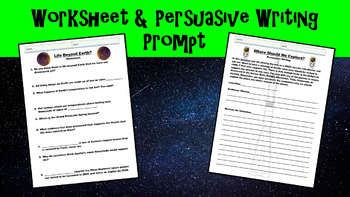 Life Beyond Earth? No Prep Lesson w/ Power Point, Worksheet, Persuasive Writing