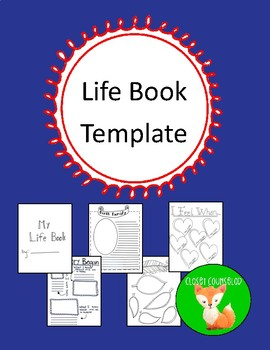 Life Book:  Creating a narrative for children who have had