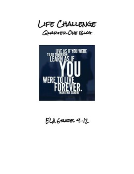 Life Challenges (Quarter One Blog)