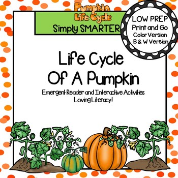 Life Cycle Of A Pumpkin Emergent Reader Book AND Interactive Activities