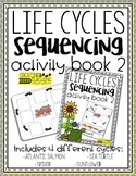 Life Cycle Sequences {Activity Book 2}