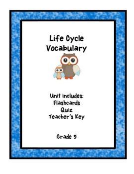 Life Cycle Vocabulary Unit
