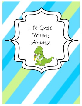 Life Cycle Writing Activity