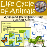 Life Cycle of Animals ANIMATED PowerPoint with Guided Notes