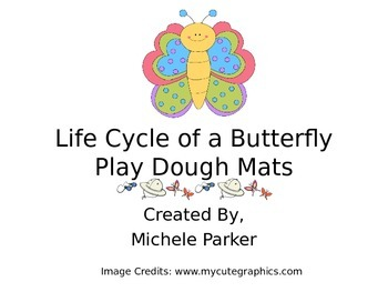 Life Cycle of a Butterfly Play Dough/Play-Doh/Playdough Mats FREEBIE