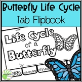 Life Cycle of a Butterfly Tab Flip book