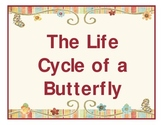 Life Cycle of a Butterfly Theme Unit