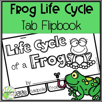 Life Cycle of a Frog Tab Flipbook