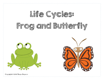 Life Cycle of a Frog and Butterfly