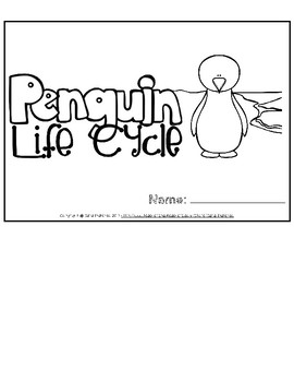 Life Cycle of a Penguin Flip Book