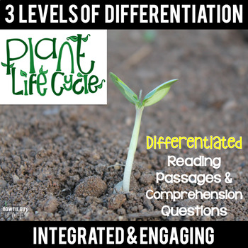 Life Cycle of a Plant Differentiated Reading Passages
