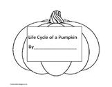 Life Cycle of a Pumpkin: A Pumpkin-Shaped Book & Pocket Chart Activity
