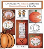 Life Cycle of a Pumpkin Activities: Emergent Reader & Pumpkin Crafts