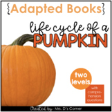 Life Cycle of a Pumpkin Adapted Book [ Level 1 and 2 ] | P