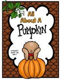 All About a Pumpkin! An Integrated ELA and Science Pack