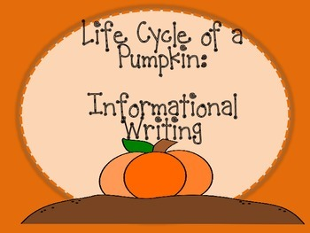 Life Cycle of a Pumpkin: Writing