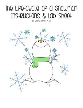 Life Cycle of a Snowman with Lab Instructions and Recording Sheets