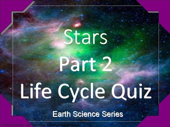Life Cycle of a Star Quiz Special Needs/ODD/ED/Autism/ESL