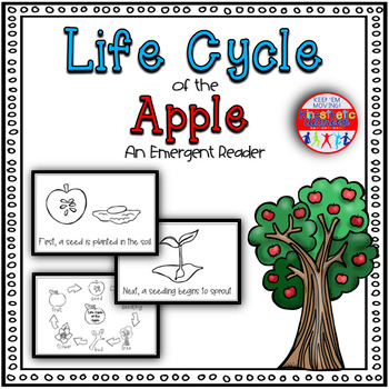 Life Cycle of the Apple: A Science Emergent Reader