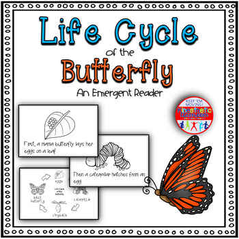 Life Cycle of the Butterfly: An Emergent Reader