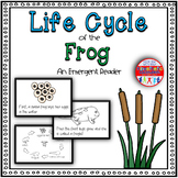 Life Cycle of the Frog: A Science Emergent Reader