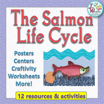 Life Cycle of the Salmon - Mini Unit with Craftivity