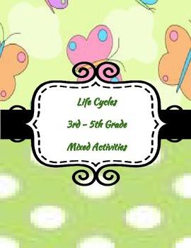 Life Cycles 3 - 5