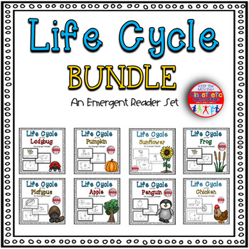 Life Cycles: An Emergent Reader Bundle - Science Readers