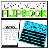 Life Cycles Flipbook